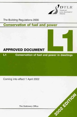 9780117536098: The Building Regulations 2000 Approved Document L: 2002 Edition Vol L1: Conservation of Fuel and Power in Dwellings