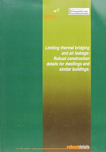 9780117536128: Building Regulations Support Document Pt I (2001): Limited Thermal Bridging and Air Leakage - Robust Details