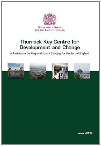 9780117540873: Thurrock Key Centre for Development and Change: A Revision to the Regional Spatial Strategy for the East of England