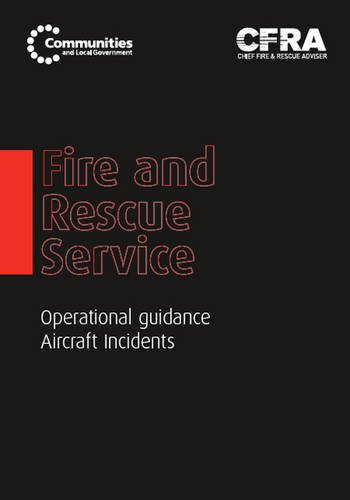 9780117541085: Fire and Rescue Service Operational Guidance - Aircraft Incidents
