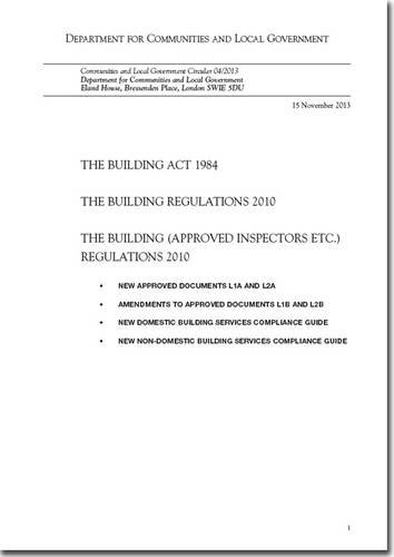 9780117541221: The Building Act 1984: The Building Regulations 2010, the Building (Approved Inspectors Etc) Regulations 2010, New Approved Documents L1A and L2A; ... (Communities and Local Government Circular)
