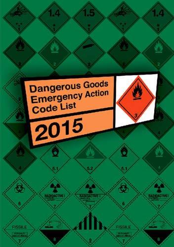 9780117541535: Dangerous Goods Emergency Action Code List 2015