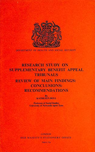 9780117603356: Research study on supplementary benefit appeal tribunals: Review of main findings, conclusions, recommendations