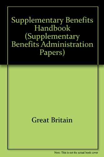 9780117604599: Supplementary benefits handbook (Supplementary benefits administration papers)