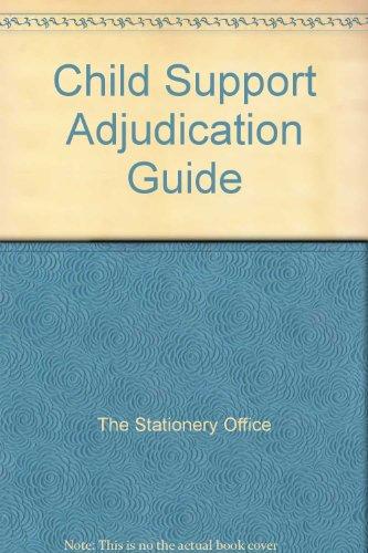 9780117620018: Child Support Adjudication Guide