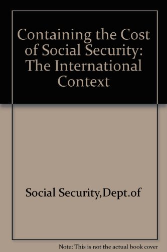9780117620933: Containing the Cost of Social Security: The International Context