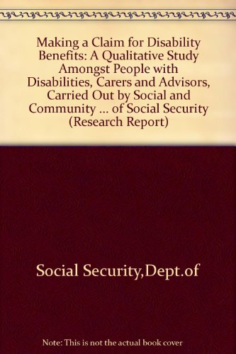 9780117621626: Making a Claim for Disability Benefits a Qualitative Study Amongst People (Research Report)
