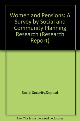 9780117624221: Women and Pensions: A Survey by Social and Community Planning Research (Research Report)