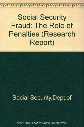 9780117624719: Social Security Fraud: The Role of Penalties (Research Report)