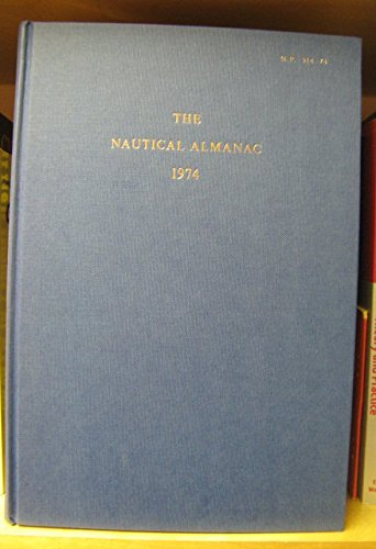 9780117706835: Nautical Almanac 1974