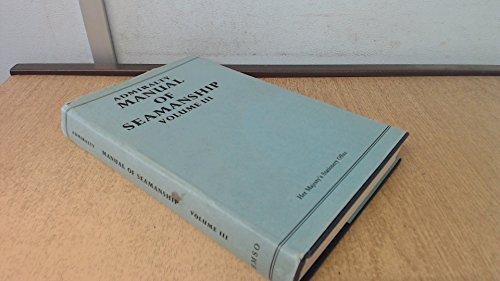 9780117712683: Admiralty Manual of Seamanship: v. 3