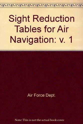 9780117714106: Sight Reduction Tables for Air Navigation: v. 1