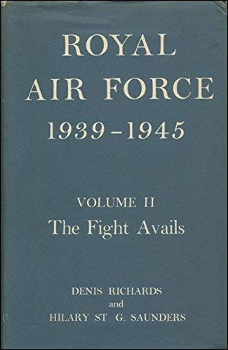 9780117715936: Royal Air Force, 1939-45: Fight Avails, 1941-43 v. 2