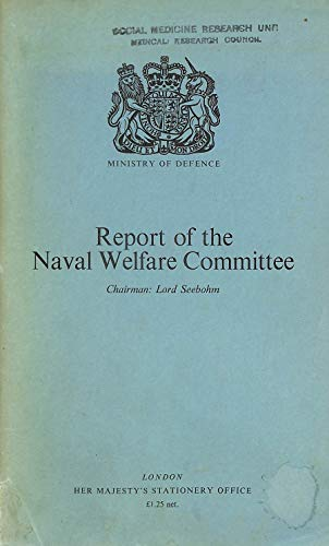 9780117715981: Naval Welfare Committee Report