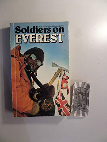 9780117721302: Soldiers on Everest: Joint Army Mountaineering Association-Royal Nepalese Army Mount Everest Expedition, 1976