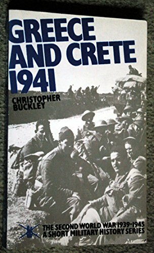 9780117721937: World War, Second, 1939-45: A Short Military History: Greece and Crete, 1941 (The Second World War, 1939-1945)