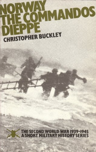 9780117721944: World War, Second, 1939-45: Norway; The Commandos; Dieppe: A Short Military History
