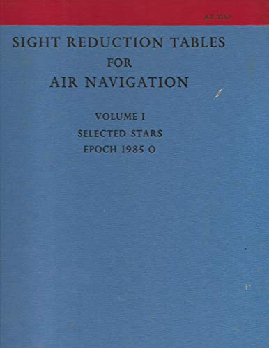 9780117722156: Sight Reduction Tables for Air Navigation: Selected Stars - Epoch 1985.0 v. 1