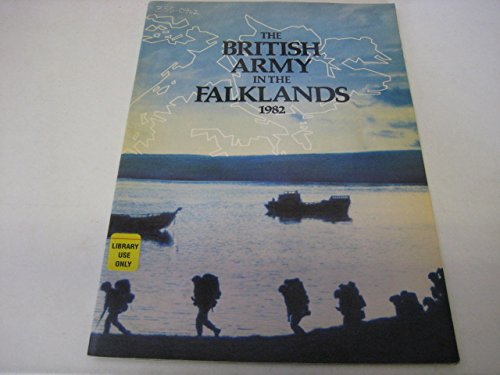 9780117723825: The British Army in the Falklands 1982
