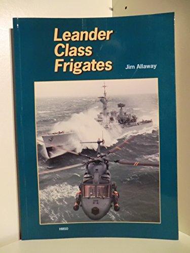 Leander Class Frigates: Jim Allaway