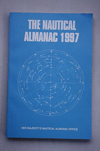 9780117724686: The Nautical Almanac 1997