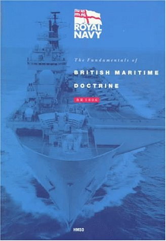 9780117724709: The Fundamentals of British Maritime Doctrine: Br1806