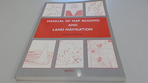9780117726116: Manual of Map Reading and Land Navigation