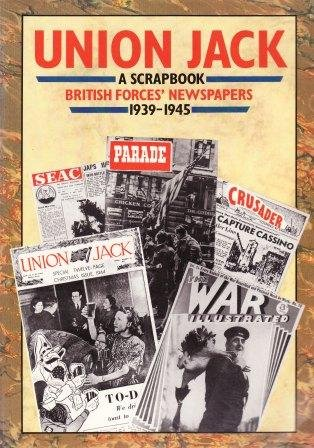 9780117726284: Union Jack - A Scrapbook: British Forces' Newspapers, 1939-45