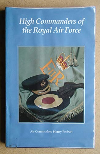 9780117726352: High Commanders of the Royal Air Force