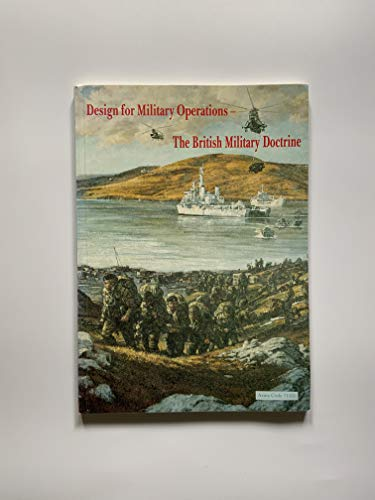 9780117726635: Design for Military Operations: The British Military Doctrine