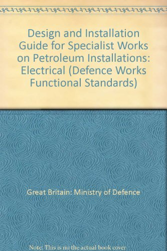 9780117726901: Design and Installation Guide for Specialist Works on Petroleum Installations: Electrical