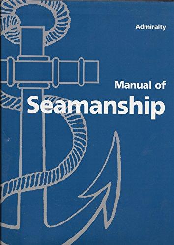 9780117726963: Admiralty Manual of Seamanship