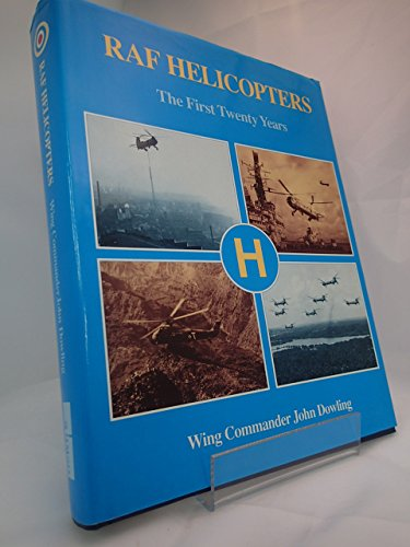 9780117727250: Raf Helicopters: The First Twenty Years
