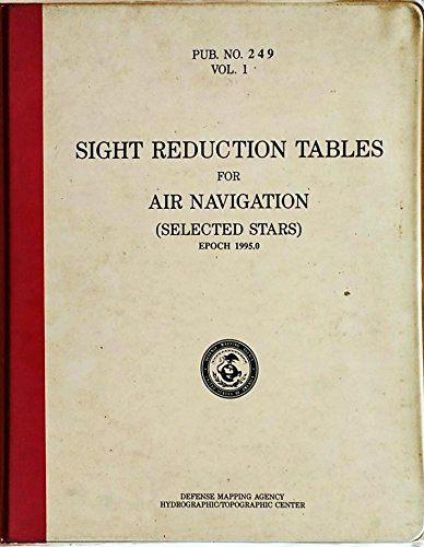 9780117727311: Sight Reduction Tables for Air Navigation: Selected Stars Epoch 1995.0 v. 1