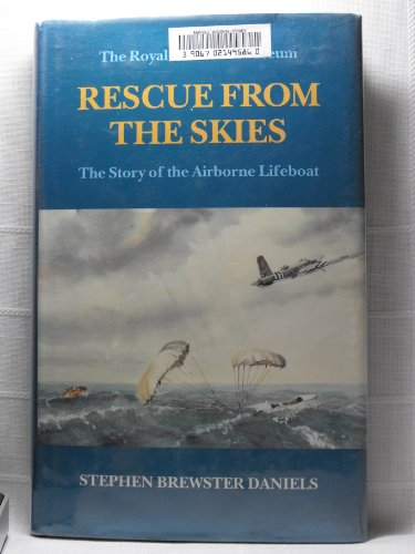 9780117727618: Rescue from the Skies: The Story of the Airborne Lifeboats