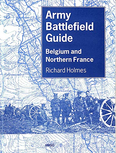 9780117727625: Army Battlefield Guide: Belgium and Northern France