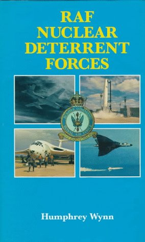 9780117727786: The Raf Nuclear Deterrent Forces: Their Origins, Roles and Deployment 1946-1969 a Documentary History