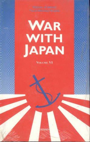 9780117728219: War With Japan: Book 4 (Vol 6 The Advance to Japan) (Bk. 4)