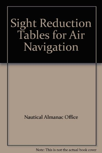 9780117728271: Sight Reduction Tables for Air Navigation: United Kingdom Edition v.1: United Kingdom Edition Vol 1