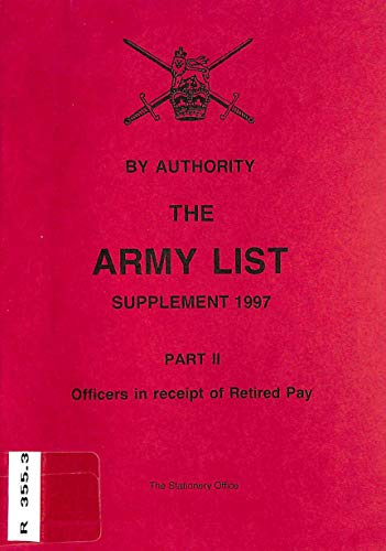9780117728769: The Army List 1997: Officers in Receipt of Retired Pay Supplement 1