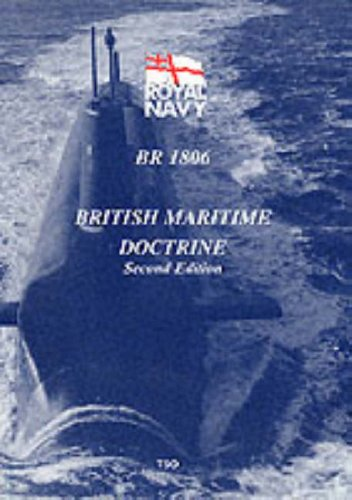 9780117729100: British Maritime Doctrine: BR1806 (Ministry of Defence)