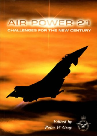 9780117729605: Air Power 21: Challenges for the New Century