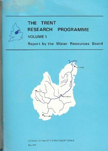 9780117800113: The Trent Research Programme (Report by the Water Resources Board, Vol. 1)