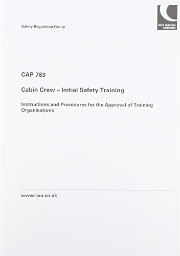 9780117920996: Cabin Crew - Initial Safety Training: Instructions and Procedures for the Approval of Training Organisations (CAP)