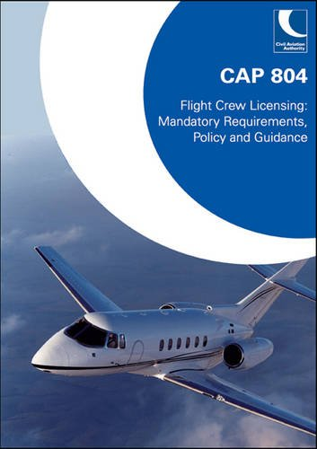 9780117926875: Cap 804: Flight Crew Licensing, Mandatory Requirements, Policy and Guidance