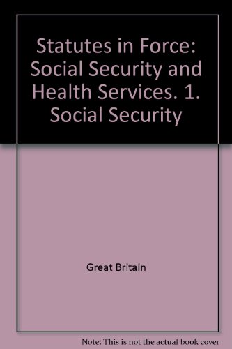 9780118056823: Statutes in Force: Social Security and Health Services. 1. Social Security