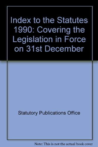 Index to the Statutes 1990: Covering the: Statutory Publications Office