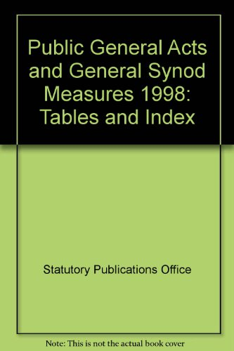 9780118403771: Public General Acts and General Synod Measures: Tables and Index
