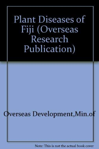 9780118800327: Plant Diseases of Fiji (Overseas Research Publication)