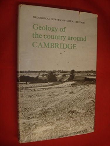 9780118800686: Geology of the Country Around Cambridge (British Geological Survey Memoirs)